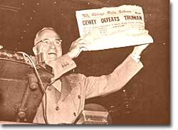 """Dewey Defeats Truman"""