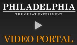 Philadelphia: The Great Experiment Video Portal